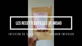 Les recettes épicées de MISAO : infusion de cannelle.