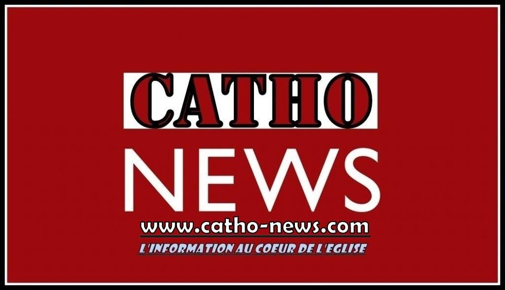 Catho-news : l'information au coeur de l'Eglise - Catho-News : l'information au coeur de l'Eglise