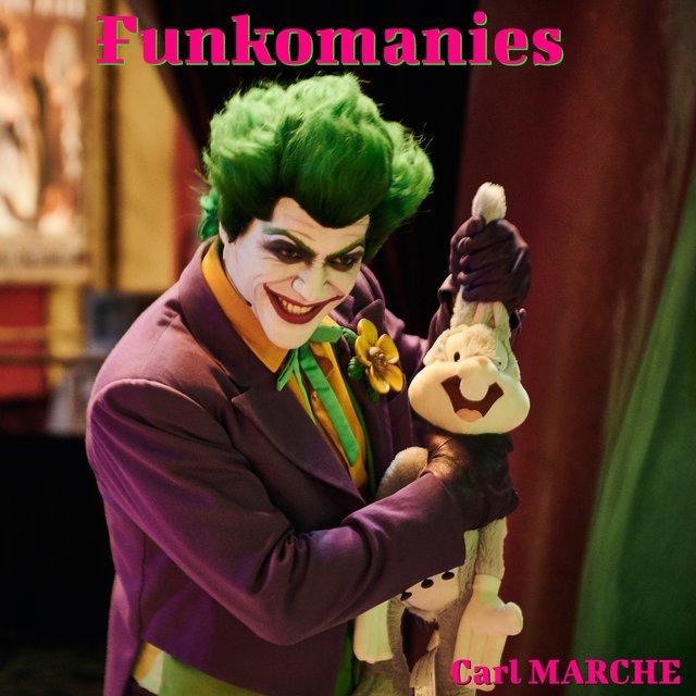 Funkomanies by Carl MARCHE on TIDAL